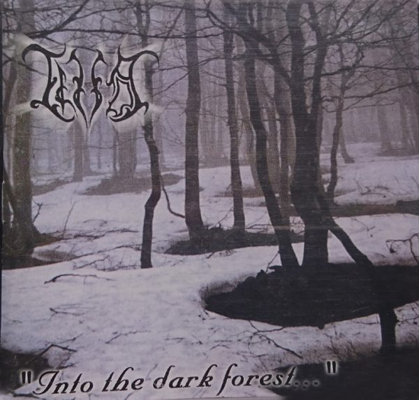 """INTO THE DARK FOREST…» CD"